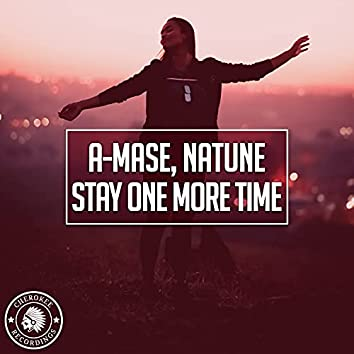 Stay One More Time