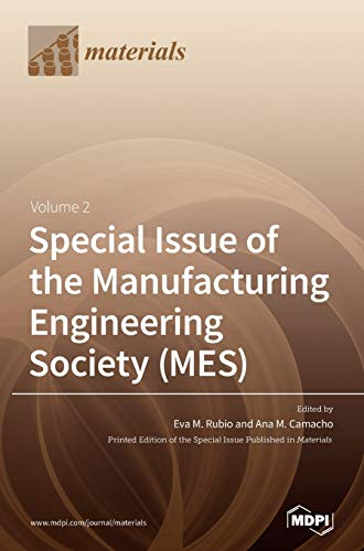 Special Issue of the Manufacturing Engineering Society (MES): Volume 2