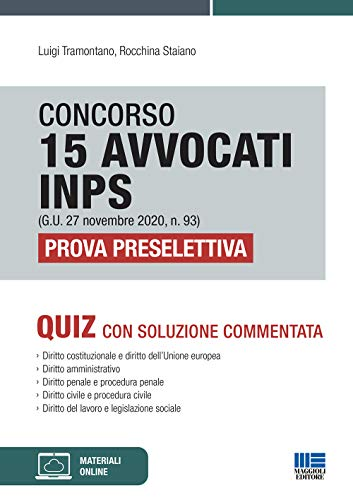 Concorso 15 avvocati INPS (G.U. 27 novembre 2020, n. 93). Prova preselettiva. Quiz con soluzione commentata. Con espansione online