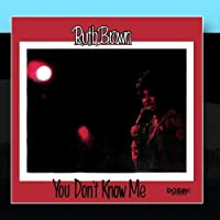 You Don't Know Me by Ruth Brown
