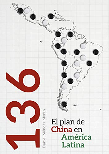 136: el plan de China en América Latina