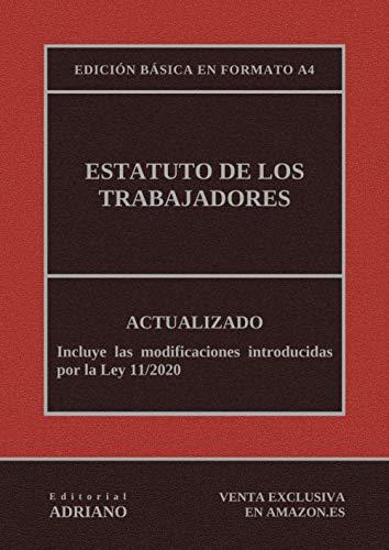Estatuto de los Trabajadores (Edición básica en formato A4): Actualizado, incluyendo la última reforma recogida en la descripción