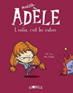 Mortelle Adèle Tome 2 - L'enfer, C'est Les Autres de M. TAN