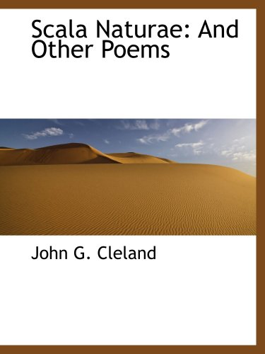 Scala Naturae: And Other Poems