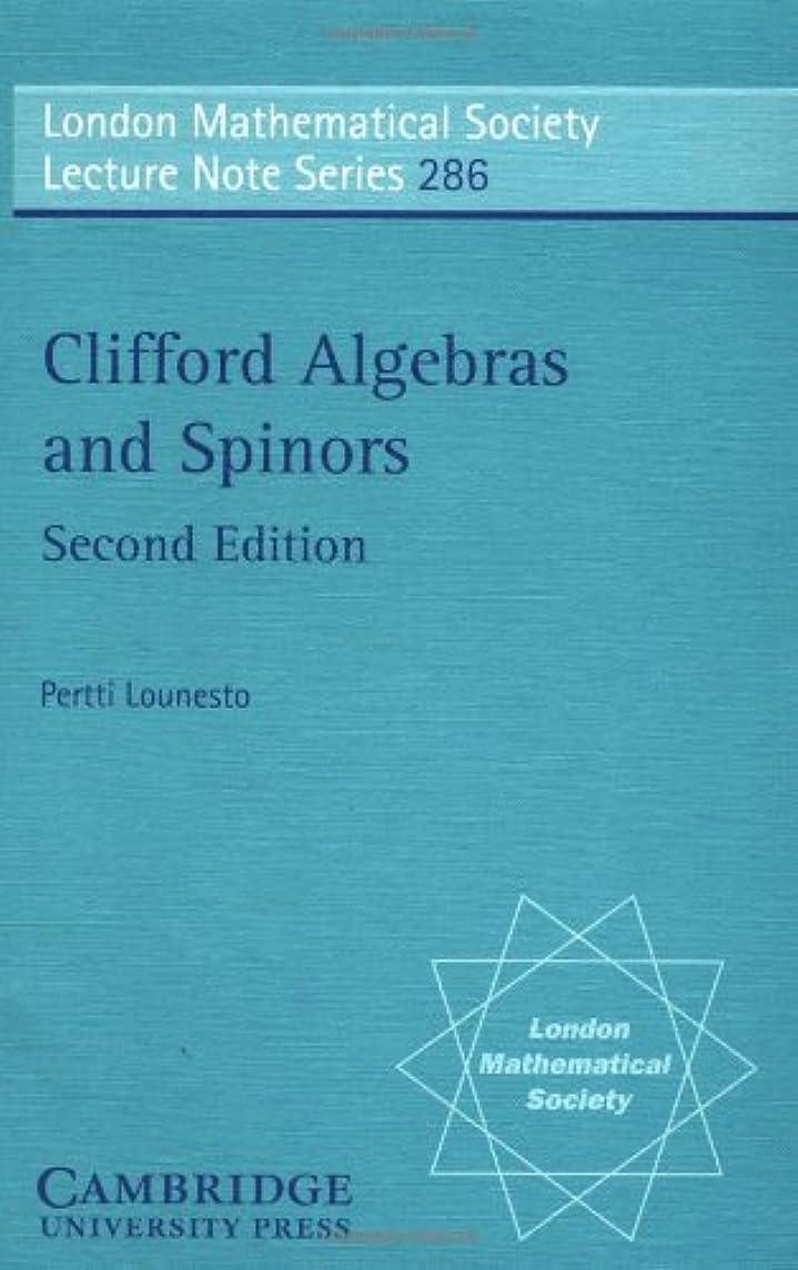 精巧な冒険家郊外LMS: 286 Clifford Algebr Spinor 2ed (London Mathematical Society Lecture Note Series)