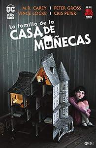 La Familia De La Casa De Muñecas par Mike Carey