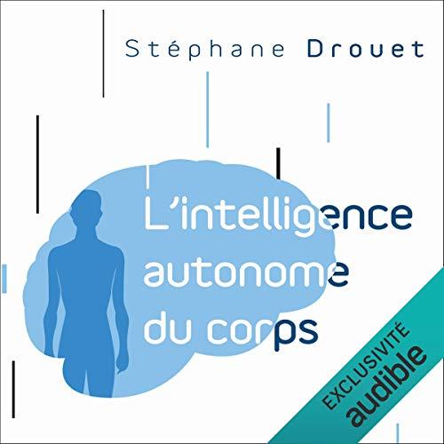 Couverture de L'intelligence autonome du corps