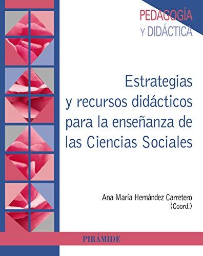 Estrategias y recursos didácticos para la enseñanza de las Ciencias Sociales (Psicología)
