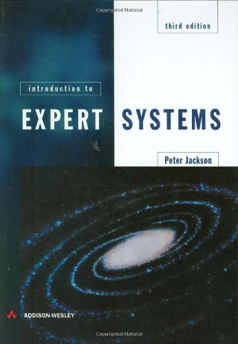 Compare Textbook Prices for Introduction To Expert Systems 3 Edition ISBN 9780201876864 by Jackson, Peter
