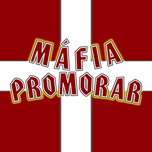Máfia Promorar [Explicit]