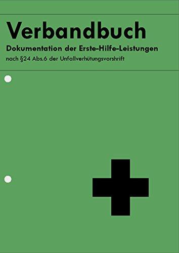 Verbandbuch - Erste Hilfe DIN A5 MIT Lochung n. §24 Abs.6 der Unfallverhütungsvorschrift