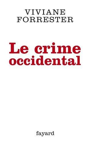 Le crime occidental