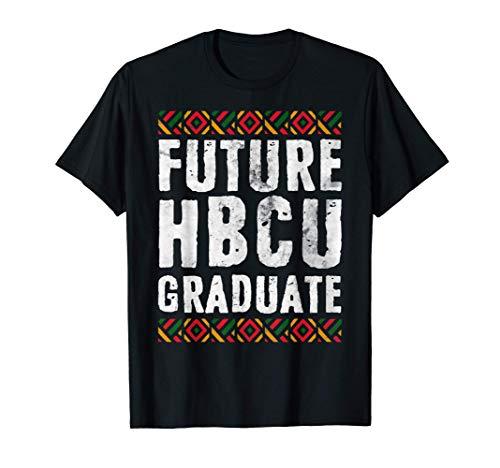 Future HBCU Graduate Shirt Black History Month Gift Camiseta