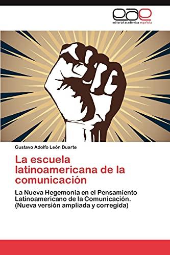 La escuela latinoamericana de la comunicación