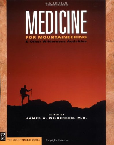Medicine: For Mountaineering & Other Wilderness Activities 5th Edition