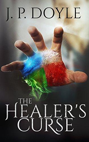 Book: The Healer's Curse by J. P. Doyle