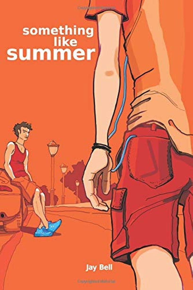 めるネズミラフレシアアルノルディSomething Like Summer (Something Like...)