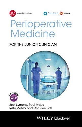 Perioperative Medicine for the Junior Clinician by Joel Symons Paul Myles Rishi Mehra Christine Ball(2015-10-12)