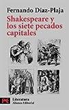 Shakespeare y los siete pecados capitales (El libro de bolsillo - Literatura)