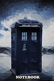 Notebook: Doctor Who From The Tv Show Polygon Tardis , Journal for Writing, College Ruled Size 6