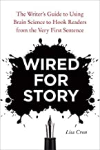Wired for Story by Cron, Lisa. (Ten Speed Press,2012) [Paperback]