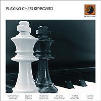 Playing Chess Keyboard