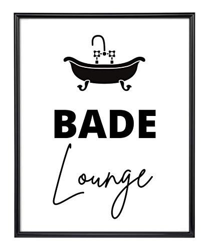 Kunstdruck Din A4 Spruch - Bade Lounge - Badezimmer Badewanne Dusche Typographie Druck Poster Bild - ohne Rahmen