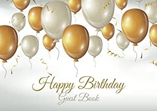 Happy Birthday Guest Book: Guest Book for Birthday Party (Happy Birthday Guest Books) (Volume 1)