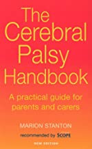 The Cerebral Palsy Handbook: A Practical Guide for Parents and Carers