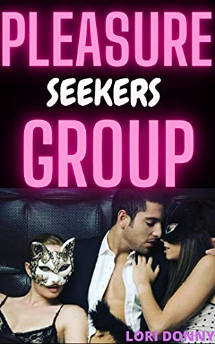 Pleasure Seekers Group: ( sharing and swapping couple dark eroctica romance, cuckquean wife discipline, erotcia with forbidden taboo kink, cuckold sweet ... explicit submission ) (English Edition)