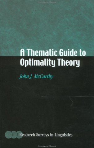 Thematic Guide to Optimality Theory (Research Surveys in Linguistics)
