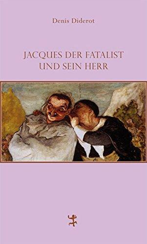 Jacques der Fatalist und sein Herr (Französische Bibliothek)