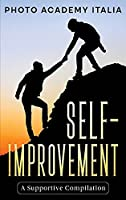 Self-Improvement: A Supportive Compilation (Photographic Book)