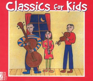 Audio CD Classics for Kids [Unknown] Book