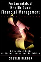 Fundamentals of Health Care Financial Management, 2nd Edition