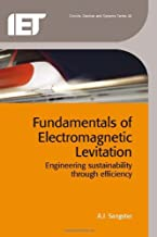 Fundamentals of Electromagnetic Levitation: Engineering sustainability through efficiency (Materials, Circuits and Devices)