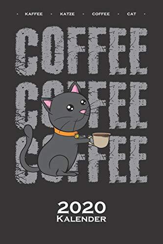 """Katze mit Kaffeetasse """"Coffee Coffee"""" Kalender 2020: Jahreskalender für Katzen- und Tierfreunde"""