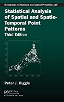 Statistical Analysis of Spatial and Spatio-Temporal Point Patterns (Chapman & Hall/CRC Monographs on Statistics and Applied Probability)