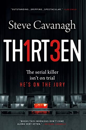 Image of Thirteen: The Serial Killer Isn't on Trial. He's on the Jury. (Eddie Flynn, 3)