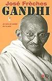 Gandhi - Tome 1 - je suis un soldat de la paix (1)