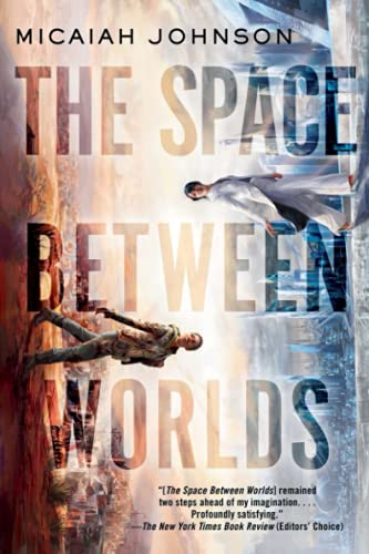 Compare Textbook Prices for The Space Between Worlds  ISBN 9780593156919 by Johnson, Micaiah