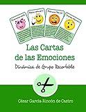 Las Cartas de las Emociones: Dinámica de grupo recortable: 2 (Dinámicas de Grupo Recortables)