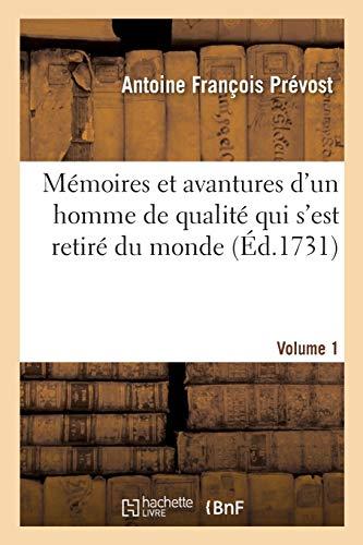 Mémoires et avantures d'un homme de qualité qui s'est retiré du monde. Volume 1