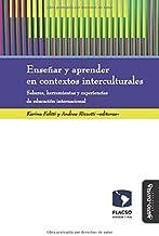 Enseñar y aprender en contextos interculturales: Saberes, herramientas y experiencias de educación internacional: 14
