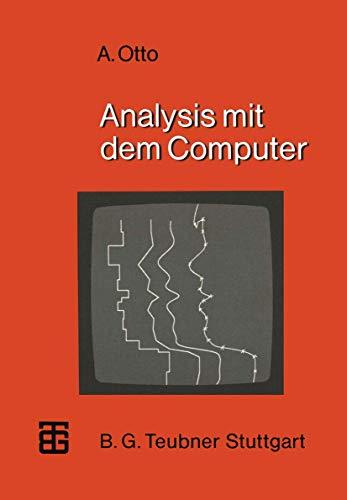 Analysis mit dem Computer (MikroComputer-Praxis)