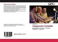 Integracion Contable: Contabilidad - Finanzas - Tramites contables - Tributaria