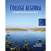 College Algebra with Current Interesting Applications and Facts【洋書】 [並行輸入品]