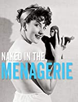 Naked in the Menagerie (Stephen Glass Collection)