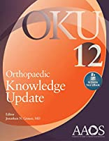 Orthopaedic Knowledge Update 12: Print + Ebook with Multimedia (AAOS - American Academy of Orthopaedic Surgeons)