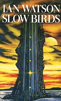 Slow Birds and Other Stories 0575036753 Book Cover